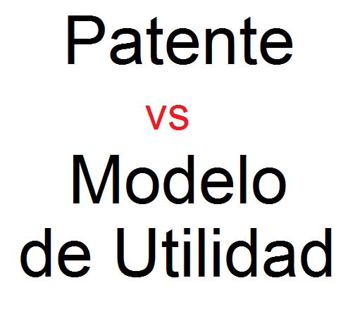 diferencias y similitudes entre las patentes y modelos de utilidad