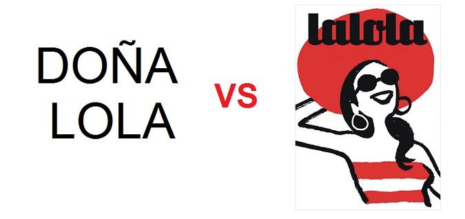 Doña lola VS LALOLA Hay copia