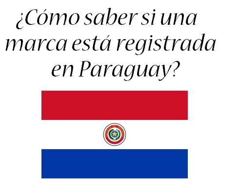 como saber si una marca esta registrada en Paraguay