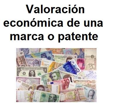 valoracion economica de marcas y patentes