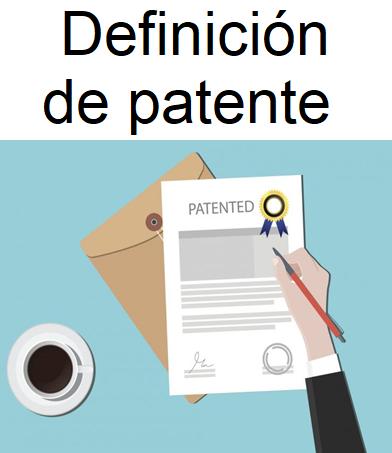 definicion de patente