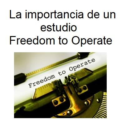 La importancia de un estudio Freedom to Operate FTO